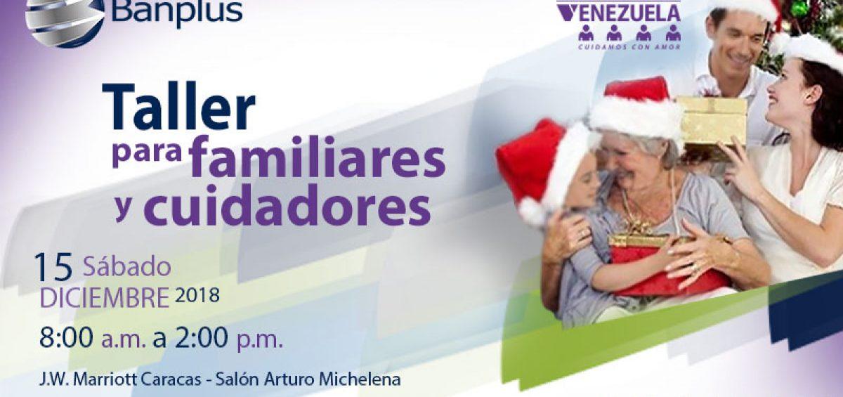 Taller Alzheimer post DANA 15DIC18 1200x565 - Banplus impulsa Taller para Familiares y Cuidadores de Pacientes con Alzheimer