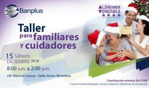 Taller Alzheimer post DANA 15DIC18 300x178 - Banplus impulsa Taller para Familiares y Cuidadores de Pacientes con Alzheimer