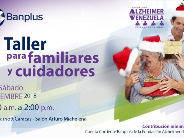 Taller Alzheimer post DANA 15DIC18 768x576 - Banplus impulsa Taller para Familiares y Cuidadores de Pacientes con Alzheimer
