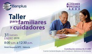 Invitación blog Alzheimer Taller en Valencia 13ENE19 300x178 - Banplus en Valencia con Taller de Fundación Alzheimer de Venezuela