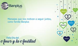 dia amistad amor 300x178 - En Banplus compartimos mensajes por el Día del Amor y la Amistad