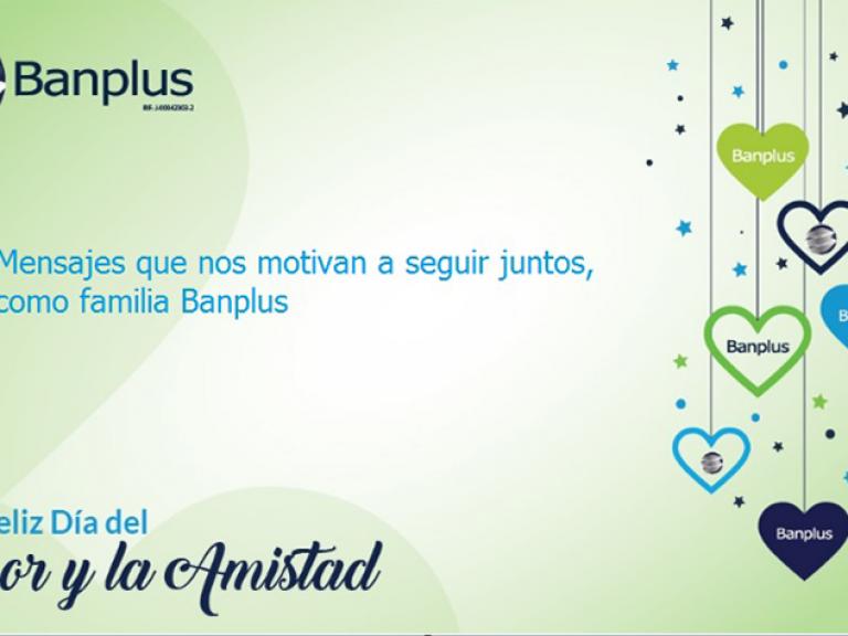 dia amistad amor 768x576 - En Banplus compartimos mensajes por el Día del Amor y la Amistad