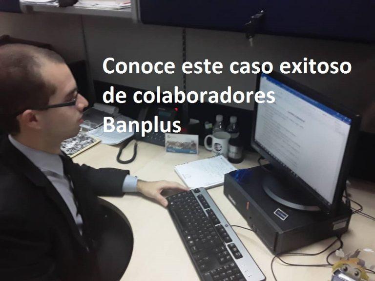 """Conoce casos de éxito de nuestros colabores Banplus 768x576 - Ángel Graterol: """"Mantengamos la motivación de alcanzar nuestras metas, aun cuando las circunstancias sean adversas"""""""