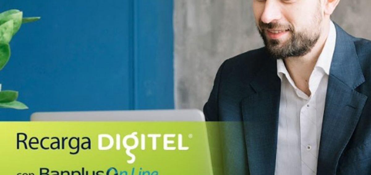 Recarga Digitel 1200x565 - ¡La comodidad llega a ti! Desde Banplus On Line realiza tu Recarga Digitel