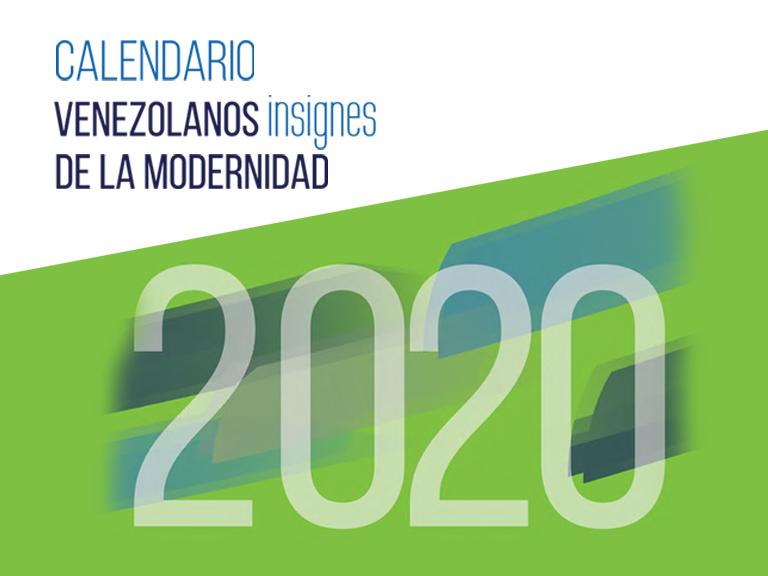 blog calendario 768x576 - Calendario 2020, Venezolanos Insignes de la Modernidad | Disponible en Banplus On Line
