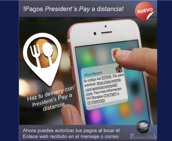 Presidents Pay a distancia 600x490 - Delivery para miembros de President's Club