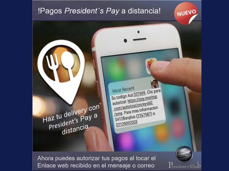 Presidents Pay a distancia 768x576 - Delivery para miembros de President's Club