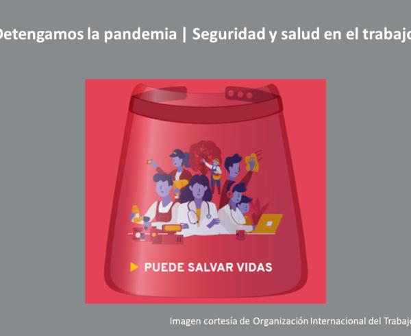 OIT pandemia 600x490 - 28 de abril | Día Mundial de la Seguridad y la Salud en el Trabajo