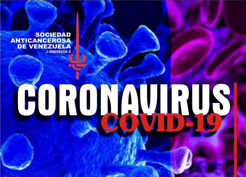 Corona Virus - Recomendaciones para pacientes oncológicos ante el Covid-19   Sociedad Anticancerosa de Venezuela
