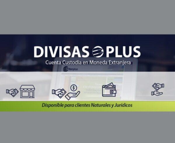 DIVISAS PLUS Blog 1 1 600x490 - En Banplus ofrecemos nuevo producto: Divisas Plus