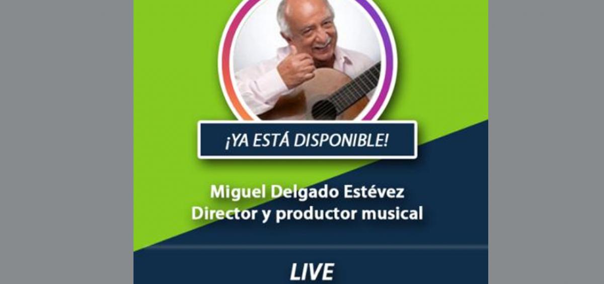Post IG Live Miguel Delgado Estévez 1200x565 - Disfruta del concierto que transmitimos en honor a las madres a través de @BanplusOnLine