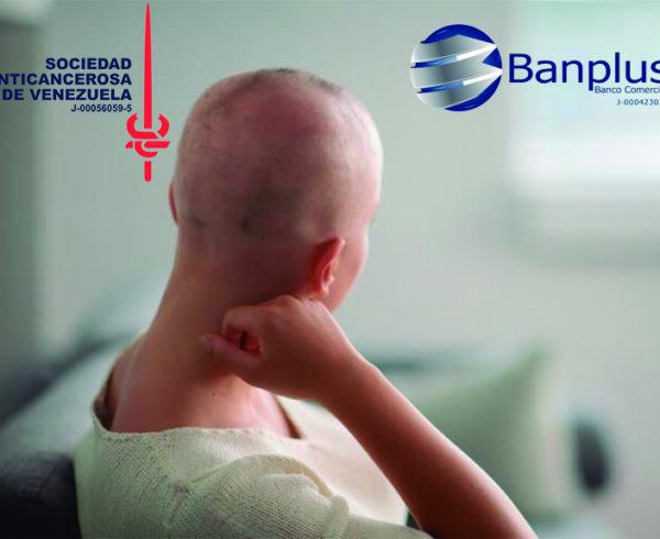 Sociedad y BanPlus 600x490 - Recomendaciones para pacientes oncológicos ante el Covid-19 | Sociedad Anticancerosa de Venezuela