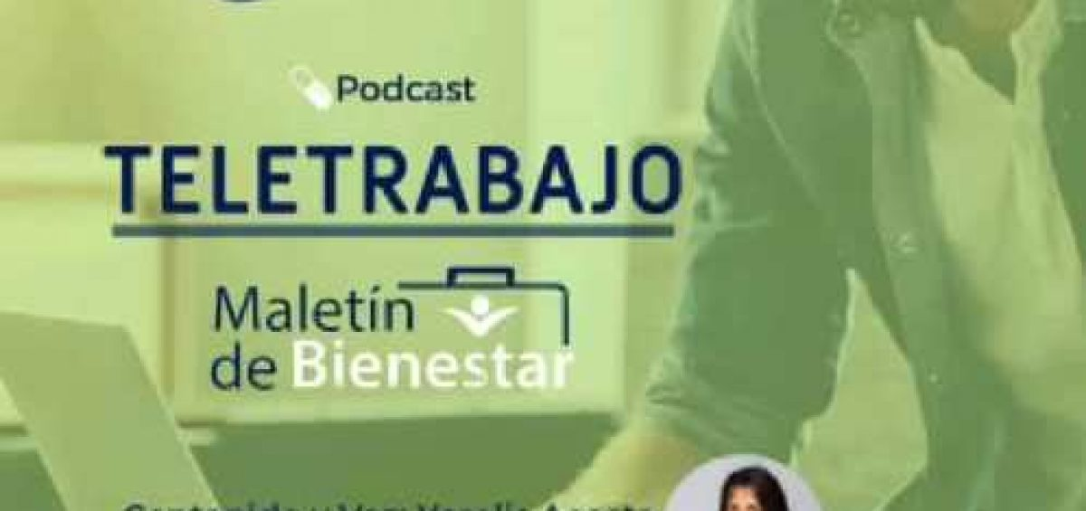 Teletrabajo 1200x565 - Recomendaciones para efectuar el trabajo a distancia | Podcast de la psicóloga Yorelis Acosta