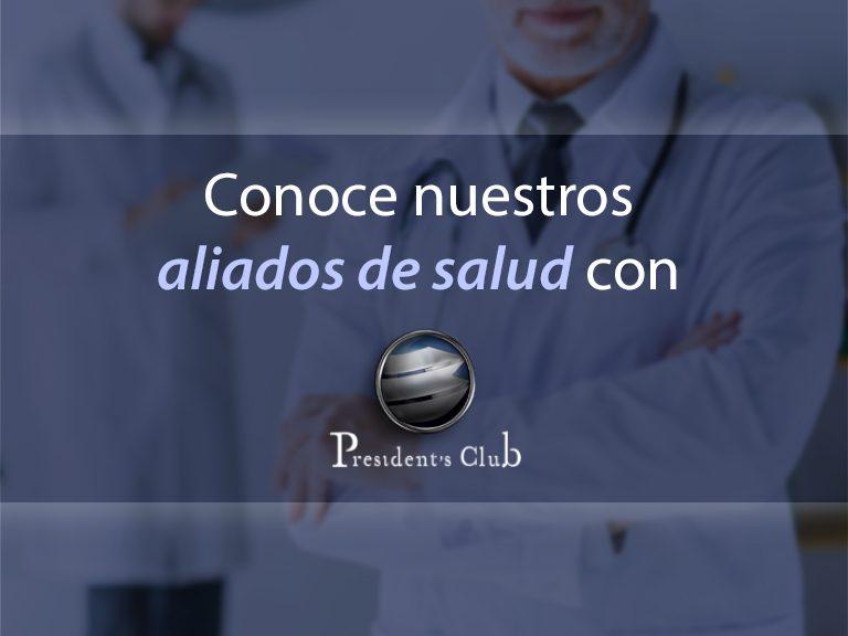 Aliados de Salud   President   Blog 2 768x576 - Presentamos las nuevas alianzas de salud en el interior del país | Exclusivo para President's Club