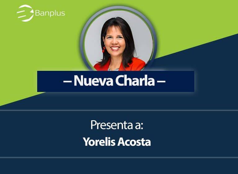 Charla en Banplus Online de Yorelis Acosta 768x560 - ¿Cómo sobrellevar la cuarentena? | Podcast de la psicóloga Yorelis Acosta