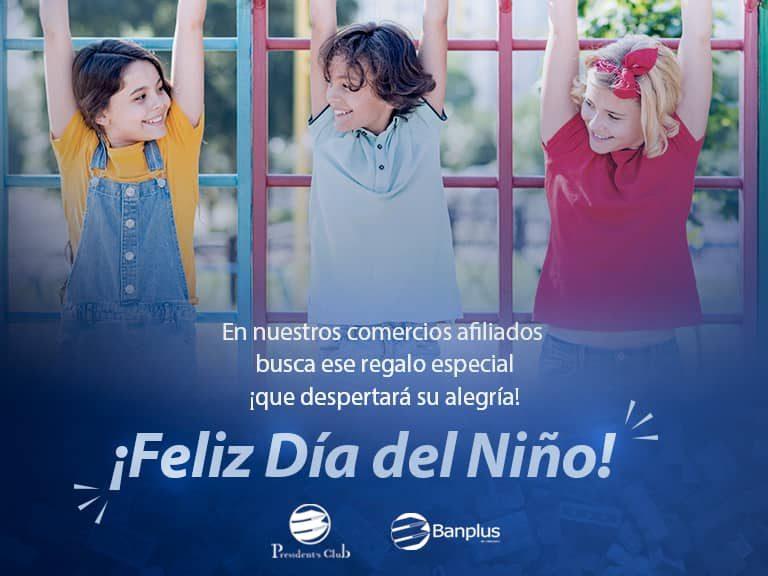 Día del Niño Presidents Club 768x576 - Día del Niño | Privilegios con President's Pay para consentir a nuestros pequeños