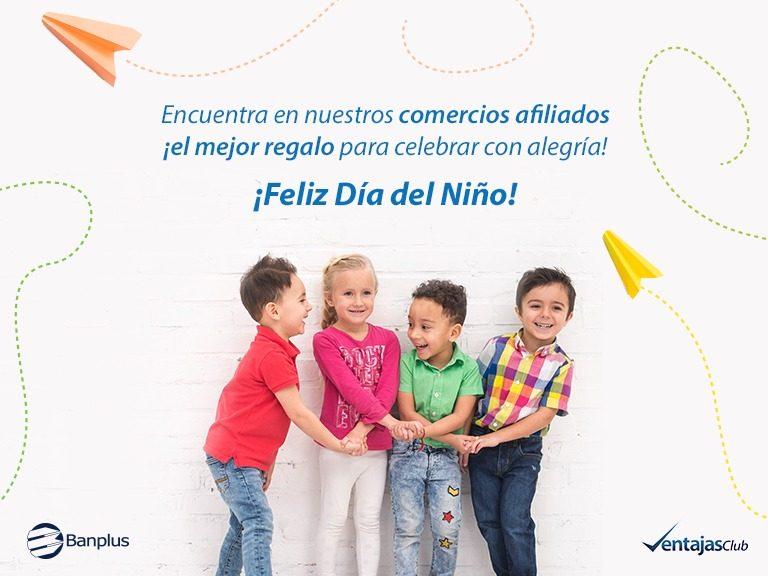 Dia del Niño para blog Banplus 768x576 - Desde Banplus brindamos opciones para consentir a los pequeños en su día