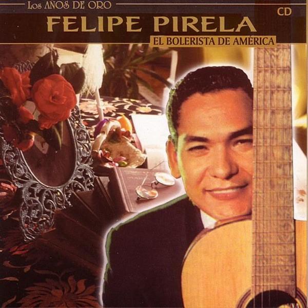 Felipe Pirela CD - Biografía de Felipe Pirela | Venezolanos Insignes de la Modernidad 2020