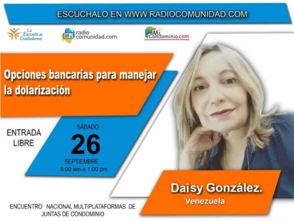 Daisy Gonzalez Mi Condominio 586x440 - Encuentro virtual | Conoce las opciones que tienen los condominios para adaptarse al mercado actual