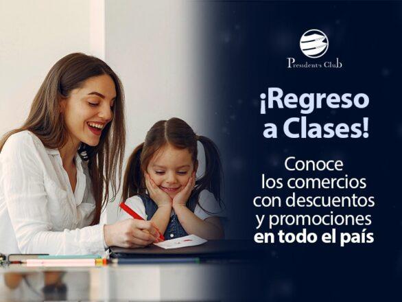 Vuelta a Clases PC 586x440 - ¡Que tus hijos se preparen para un regreso a clases full equipo! | Exclusivo para President's Club