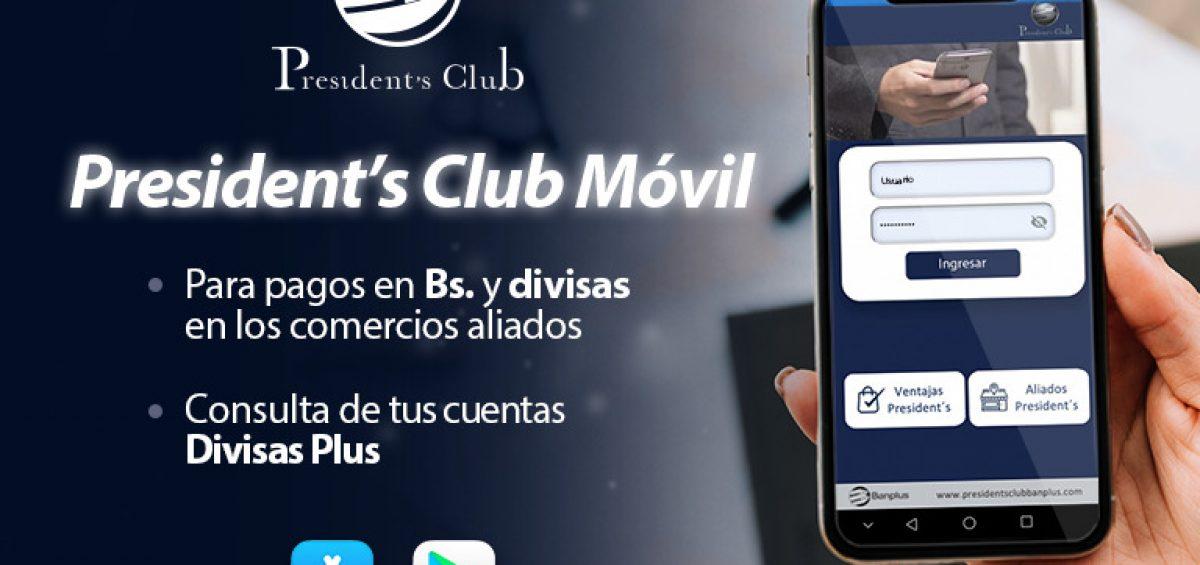 BANNER BLOG AJUSTADO PCM 1 1200x565 - ¡Ahora con la aplicación President's Club Móvil pagas en divisas! | Exclusivo para miembros President's Club