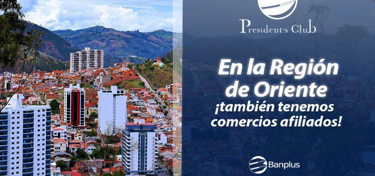 BANNER BLOG ORIENTE 1200x565 - Conoce comercios afiliados a la región Oriente | Exclusivo para President's Club