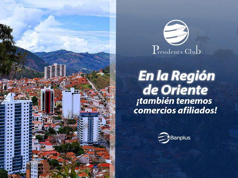 BANNER BLOG ORIENTE 768x576 - Conoce comercios afiliados a la región Oriente | Exclusivo para President's Club
