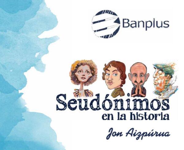 Seudonimos de la historia Portada Blog 600x490 - #QuédateEnCasa y disfruta una buena lectura: Seudónimos en la historia | Ediciones Banplus