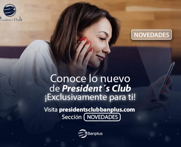 BANNER BLOG NOVEDADES 600x490 - Entérate de todas las Novedades que te ofrece President's Club  | Nueva sección web