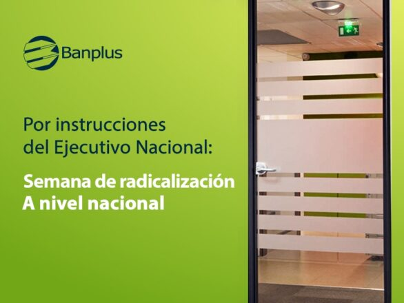 Radicalizacion 586x440 - Cumplimos semana radical del 05/04/2021 al 09/04/2021 | Utiliza nuestros canales electrónicos