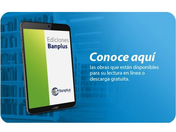 Ediciones Banplus Tablet Blog 586x440 - Día Internacional del Libro | Renovamos nuestra sección web Ediciones Banplus y te obsequiamos una nueva obra digital