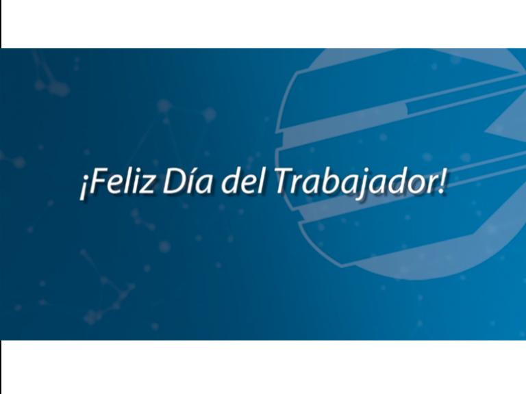 Dia del Trabajador Blog 768x576 - Efeméride | En el Día del Trabajador ¡celebramos a todos los que hacen país!