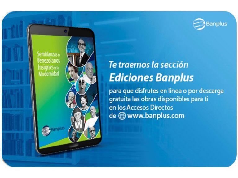 Ediciones Banplus Semblanzas Blog 768x576 - En Ediciones Banplus tenemos nueva obra digital: Conoce las Semblanzas de Venezolanos Insignes de la Modernidad