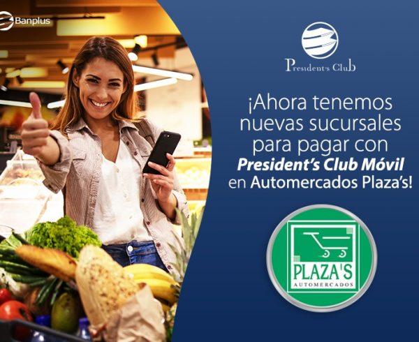 Blog alianza Presidents Club y Automercados Plazas 600x490 - En alianza exclusiva para Presiden't Club | Dispones de 21 sedes de Automercado Plaza's para realizar tus compras