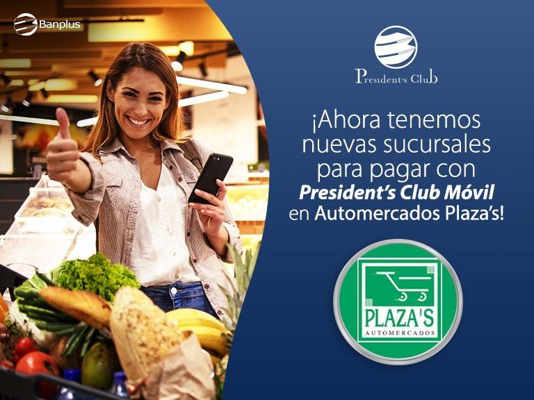 Blog alianza Presidents Club y Automercados Plazas 768x576 - En alianza exclusiva para Presiden't Club | Dispones de 21 sedes de Automercado Plaza's para realizar tus compras