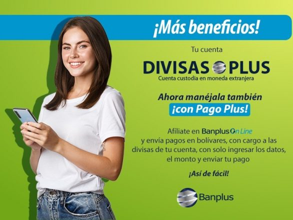 Blog Pago Plus Fase I WhatsApp Image 2021 08 05 at 10.11.57 AM 586x440 - Novedades | Pago Plus: ¡Ahora con cargo a tu cuenta en divisas!